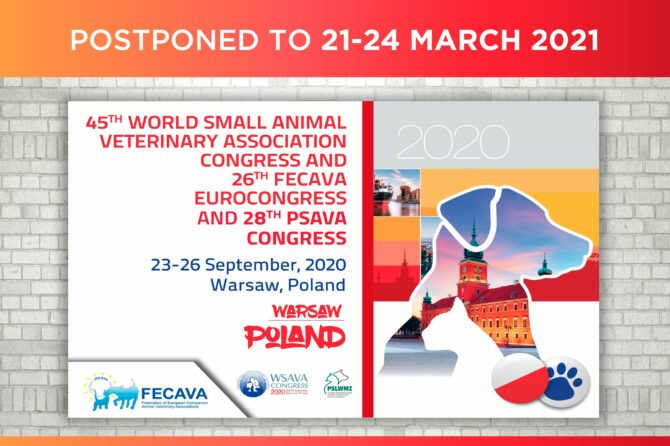 WSAVA/FECAVA/PSAVA Congress Postponed to March 2021