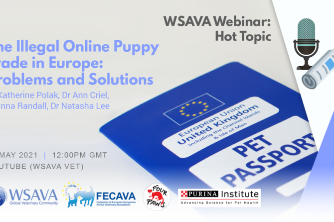 WSAVA Webinar: The Illegal Online Puppy Trade in Europe – Problems and Solutions